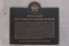 A Plaque Declares 100 Old Slip, The New York City Police Museum Home, A Landmark.